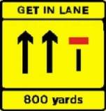 right hand lane closed 800 yards ahead